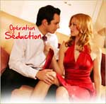 Operation seduction